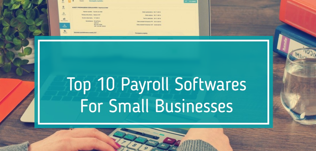 Top 10 Payroll Software for Startup to Medium Businesses